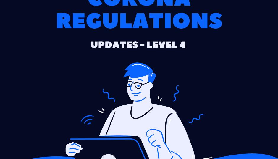 Coronavirus Regulations level 4
